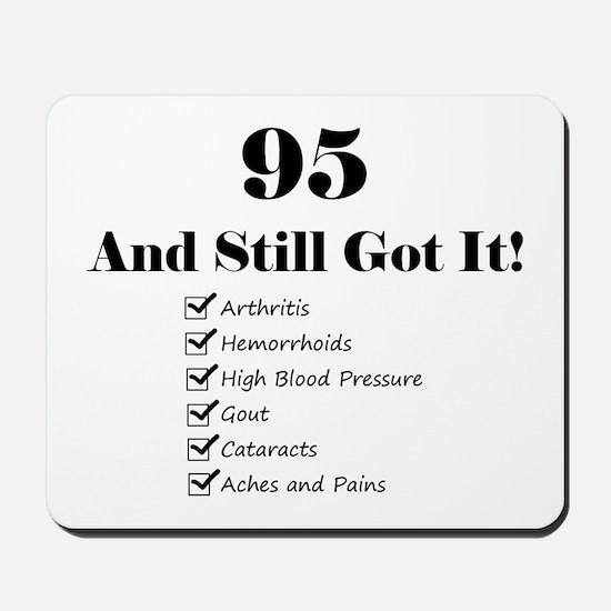 95 Still Got It 1C Mousepad