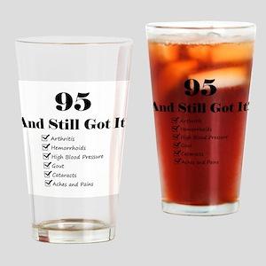 95 Still Got It 1C Drinking Glass
