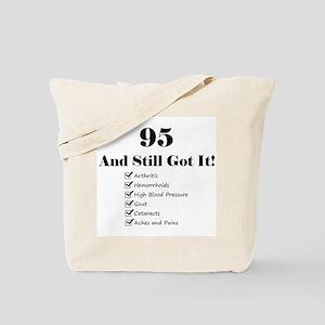 95 Still Got It 1C Tote Bag
