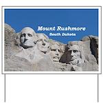 Mount Rushmore Yard Sign