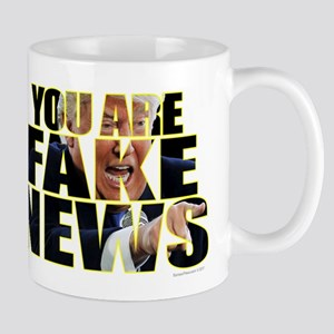 You Are Fake News Mugs