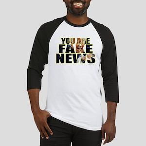 You Are Fake News Baseball Jersey