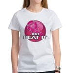 Just Beat It Women's T-Shirt