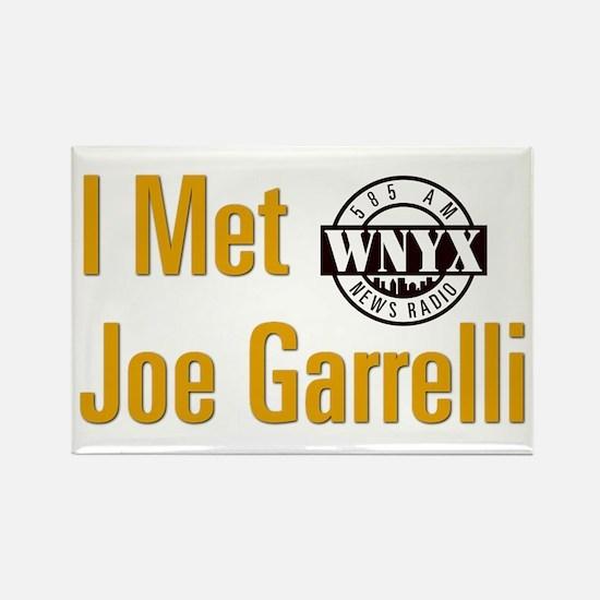 The I Met Joe Garrelli Magnet Magnets