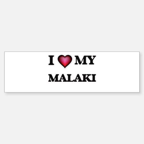 I love Malaki Bumper Car Car Sticker