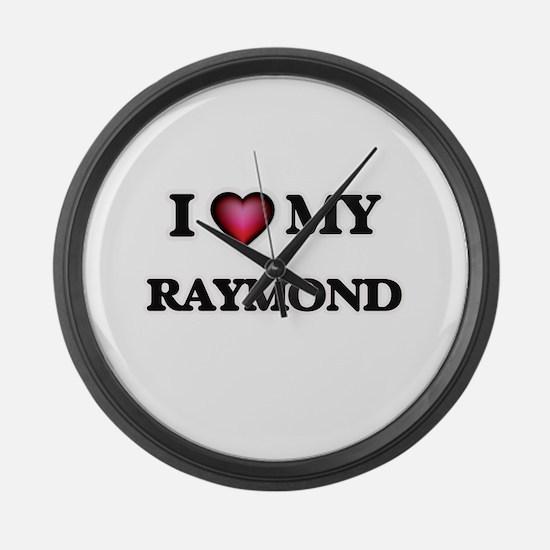 I love Raymond Large Wall Clock