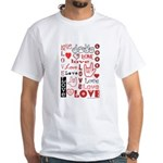 Love Words and Hearts White T-Shirt
