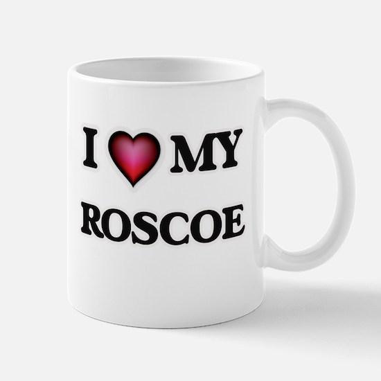I love Roscoe Mugs