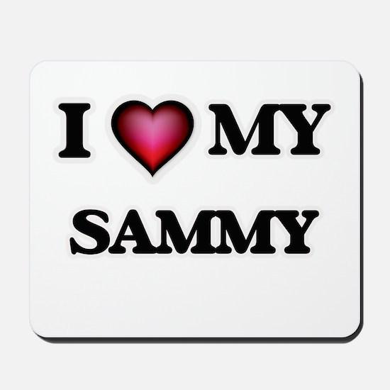 I love Sammy Mousepad