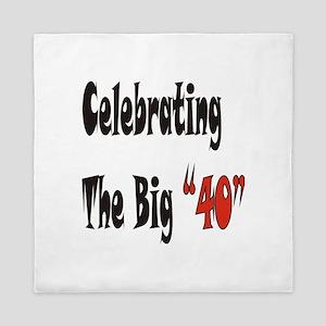 Celebrating the Big 40 Queen Duvet
