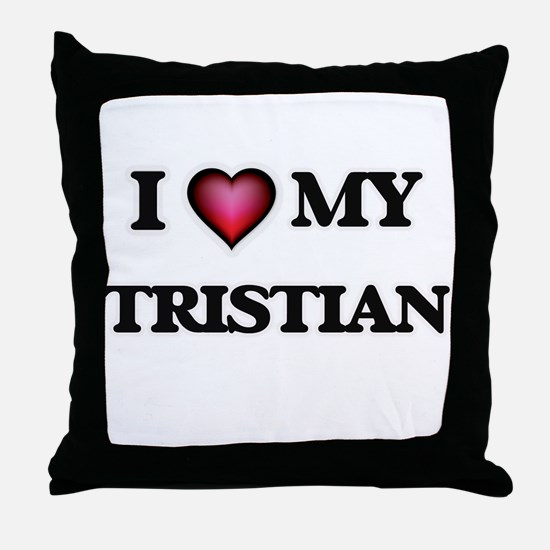 I love Tristian Throw Pillow