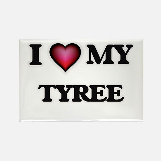 I love Tyree Magnets
