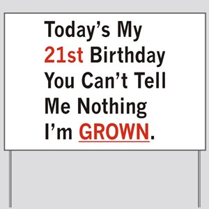 Im GROWN Yard Sign