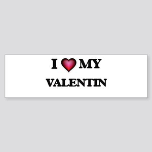 I love Valentin Bumper Sticker