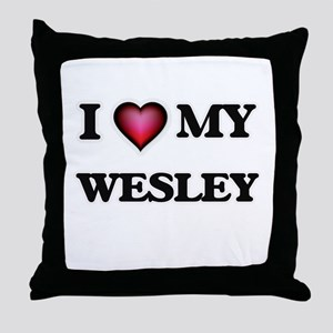 I love Wesley Throw Pillow
