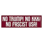 No Trump No Kkk No Fascist Usa Bumper Sticker
