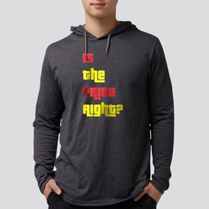 Is the Price Right? Long Sleeve T-Shirt