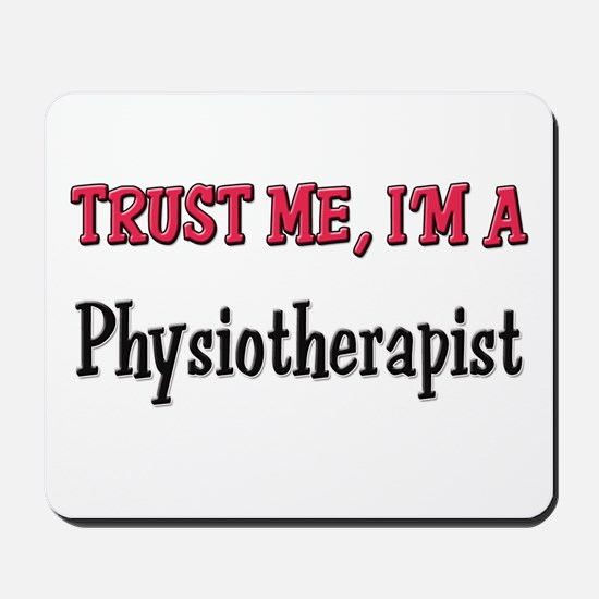 Trust Me I'm a Physiotherapist Mousepad