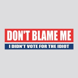 Dont Blame Me Wall Decal
