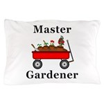 Master Gardener Pillow Case
