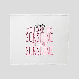 You Stole My Sunshine Throw Blanket