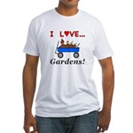 I Love Gardens Fitted T-Shirt