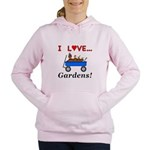 I Love Gardens Women's Hooded Sweatshirt