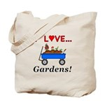 I Love Gardens Tote Bag