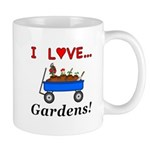 I Love Gardens Mug
