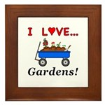 I Love Gardens Framed Tile