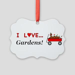 I Love Gardens Picture Ornament
