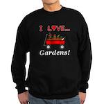 I Love Gardens Sweatshirt (dark)