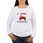 I Love Gardens Women's Long Sleeve T-Shirt
