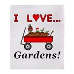 I Love Gardens Throw Blanket