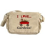 I Love Gardens Messenger Bag