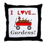 I Love Gardens Throw Pillow