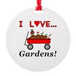 I Love Gardens Round Ornament