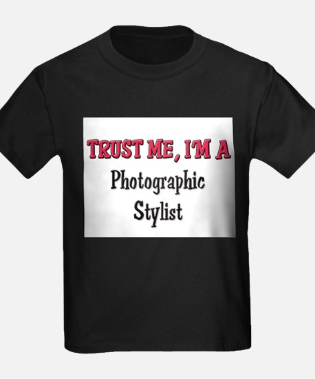 Trust Me I'm a Photographic Stylist T