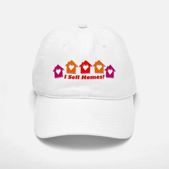 I SELL HOMES! Baseball Baseball Cap