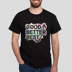 Good, Better, Best (Ink Spots) (White) T-Shirt