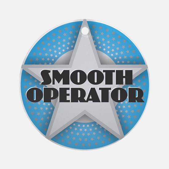 Smooth Operator - Star Round Ornament