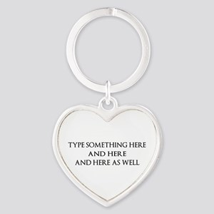 TYPE YOUR OWN WORDS HERE & PERSONAL Heart Keychain