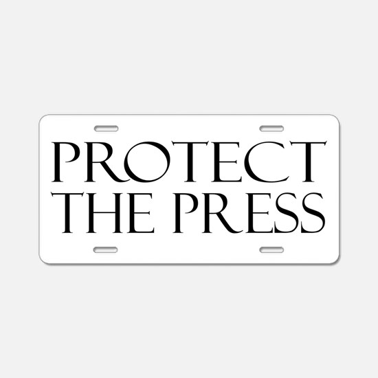 Protect the Press Aluminum License Plate