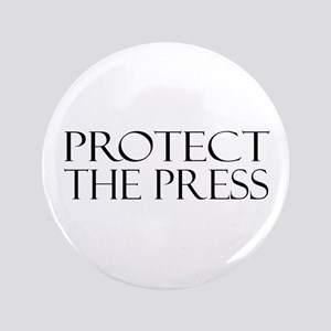 "Protect the Press 3.5"" Button"