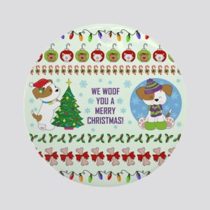 WE WOOF YOU... Round Ornament