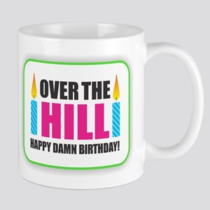 Over the Hill Happy Damn Birthday Mugs
