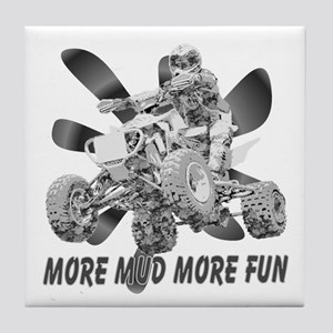 More Mud More Fun on an ATV (B/W) Tile Coaster