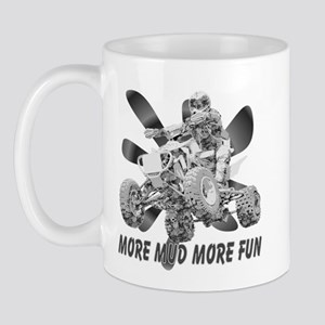 More Mud More Fun on an ATV (B/W) Mug