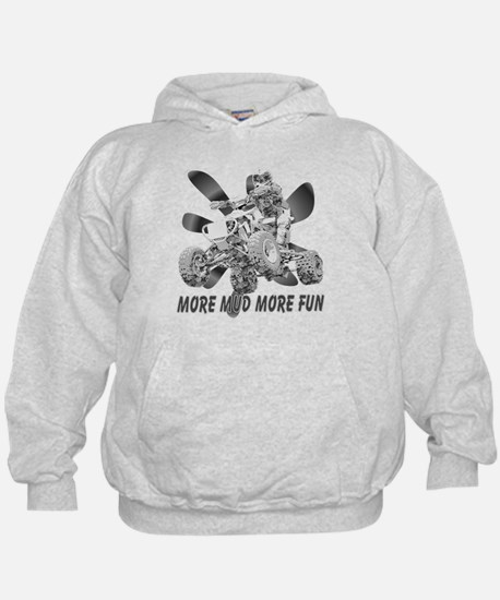 More Mud More Fun on an ATV (B/W) Hoodie
