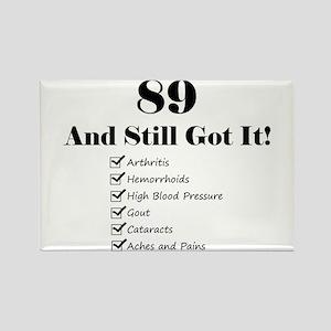 89 Still Got It 1C Magnets